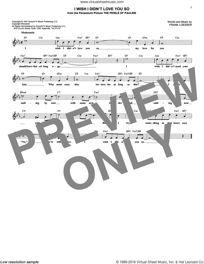 I Wish I Didn't Love You So sheet music for voice and other instruments (fake book) by Frank Loesser, intermediate skill level