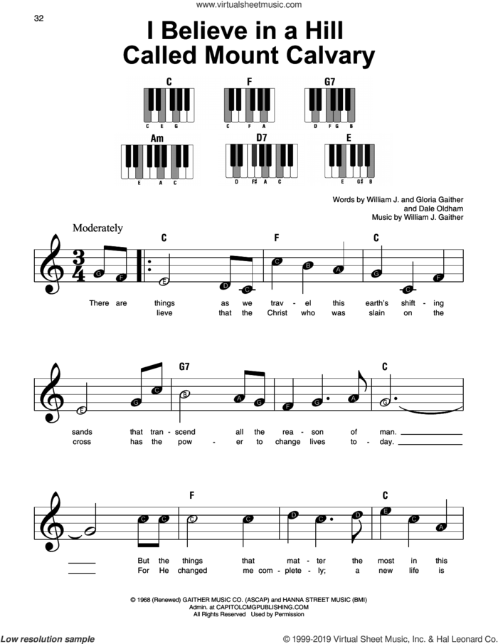 I Believe In A Hill Called Mount Calvary sheet music for piano solo by Gloria Gaither, Dale Oldham and William J. Gaither, beginner skill level
