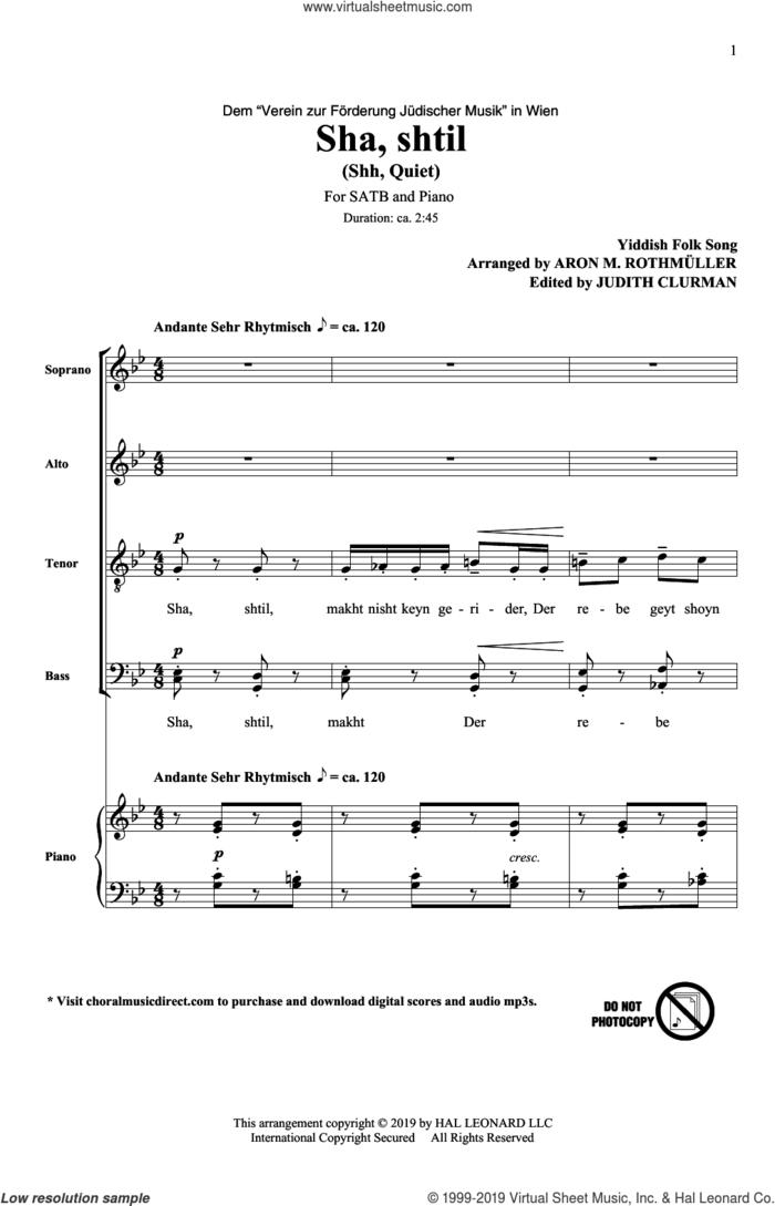 Sha, Shtil sheet music for choir (SATB: soprano, alto, tenor, bass) by Aron M. Rothmuller, Judith Clurman and Yiddish Folk Song, intermediate skill level