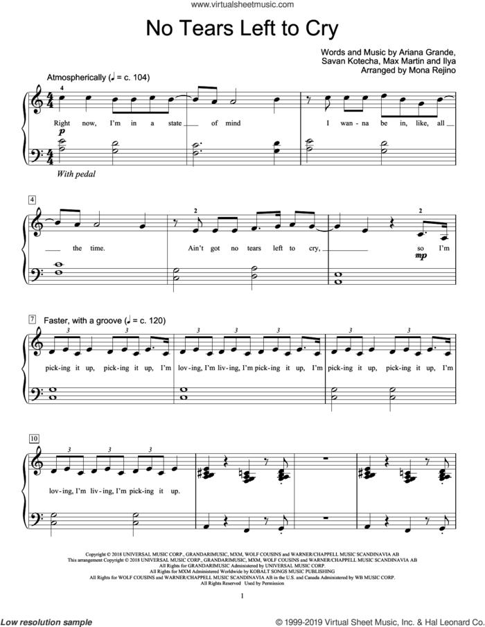 No Tears Left To Cry (arr. Mona Rejino) sheet music for piano solo (elementary) by Ariana Grande, Mona Rejino, Ilya, Max Martin and Savan Kotecha, beginner piano (elementary)