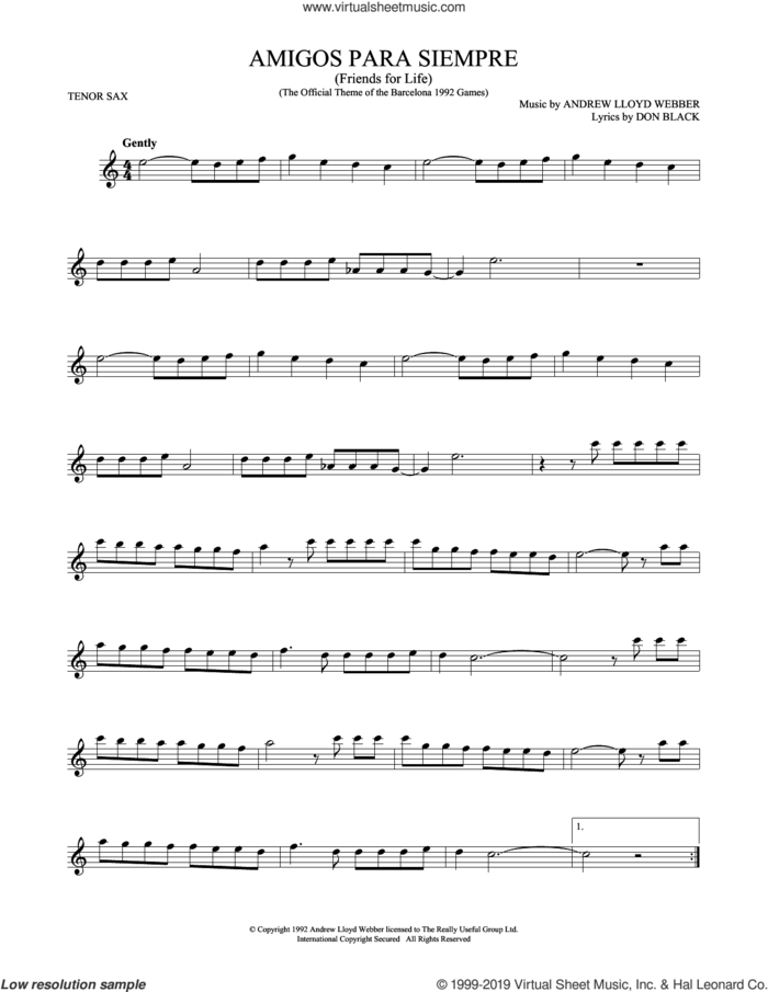 Amigos Para Siempre (Friends For Life) sheet music for tenor saxophone solo by Andrew Lloyd Webber and Don Black, intermediate skill level