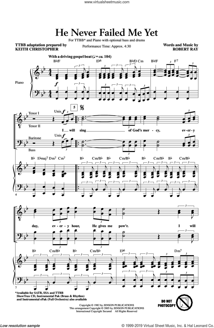 He Never Failed Me Yet (arr. Keith Christopher) sheet music for choir (TTBB: tenor, bass) by Robert Ray and Keith Christopher, intermediate skill level