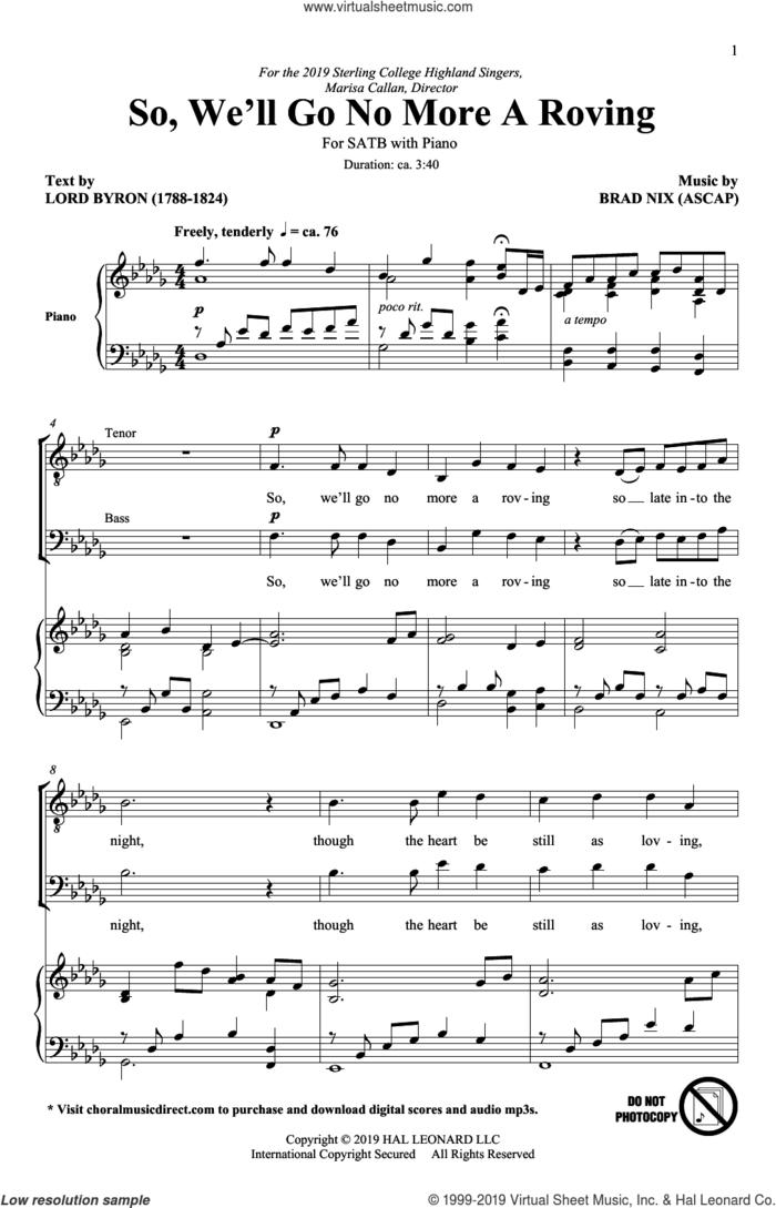 So, We'll Go No More A Roving sheet music for choir (SATB: soprano, alto, tenor, bass) by Brad Nix and Lord Byron, intermediate skill level