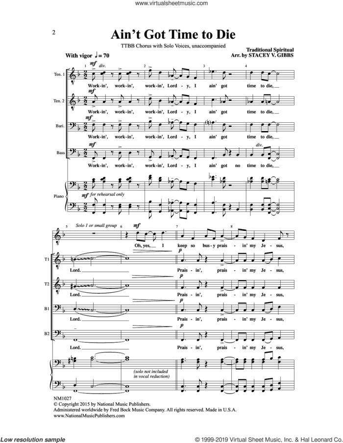 Ain't Got Time To Die (arr. Stacey V. Gibbs) sheet music for choir (TTBB: tenor, bass)  and Stacey V. Gibbs, intermediate skill level