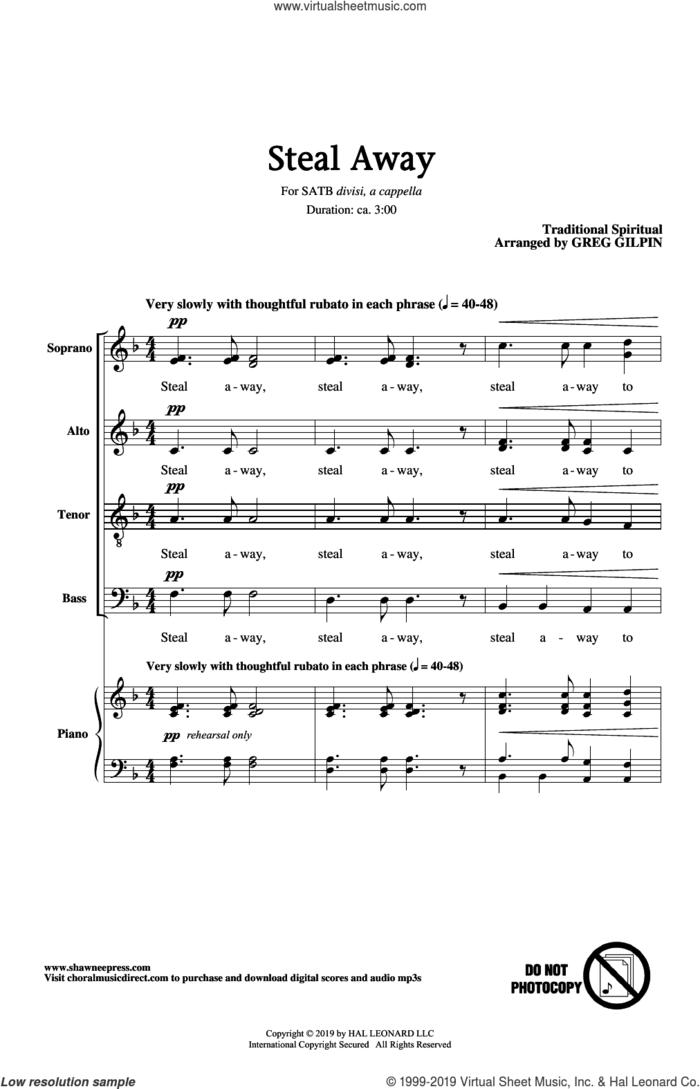 Steal Away (arr. Greg Gilpin) sheet music for choir (SATB: soprano, alto, tenor, bass)  and Greg Gilpin, intermediate skill level