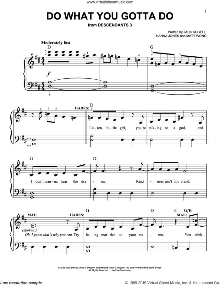 Do What You Gotta Do (from Disney's Descendants 3) sheet music for piano solo by Dove Cameron & Cheyenne Jackson, Hanna Jones, Jack Kugell and Matt Wong, easy skill level
