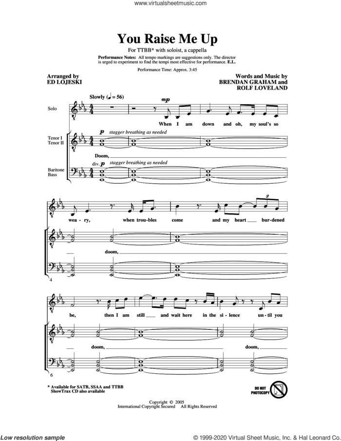 You Raise Me Up (arr. Ed Lojeski) sheet music for choir (TTBB: tenor, bass) by Josh Groban, Ed Lojeski, Brendan Graham and Rolf Lovland, intermediate skill level