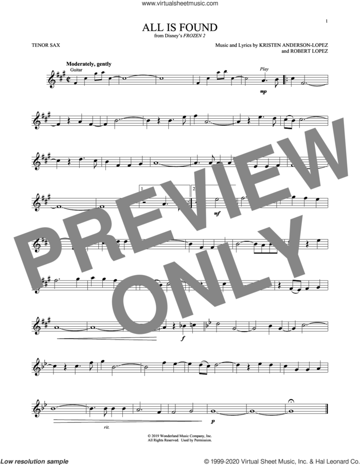 All Is Found (from Disney's Frozen 2) sheet music for tenor saxophone solo by Evan Rachel Wood, Kristen Anderson-Lopez and Robert Lopez, intermediate skill level
