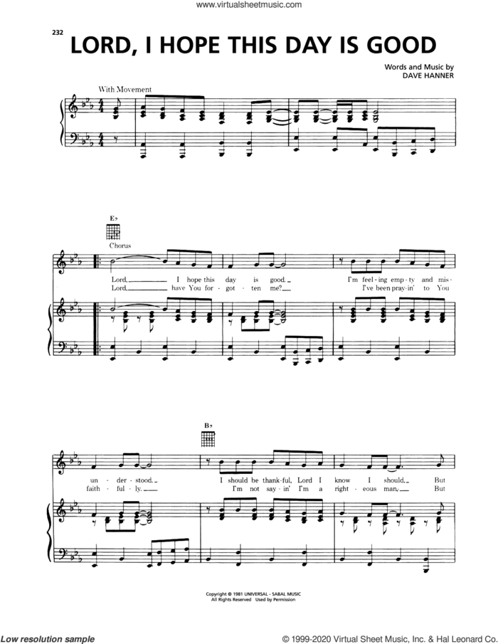 Lord, I Hope This Day Is Good sheet music for voice, piano or guitar by Don Williams and Dave Hanner, intermediate skill level