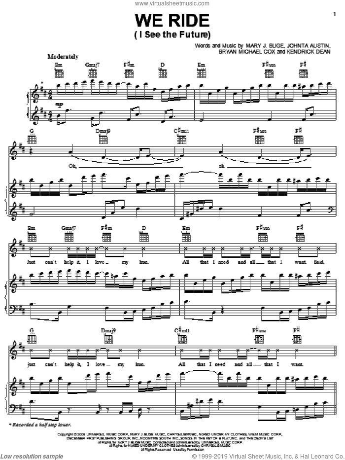 We Ride (I See The Future) sheet music for voice, piano or guitar by Mary J. Blige, Bryan Michael Cox, Johnta Austin and Kendrick Dean, intermediate skill level