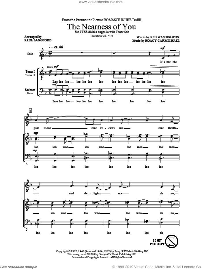 The Nearness Of You sheet music for choir (TTBB: tenor, bass) by Hoagy Carmichael, Ned Washington and Paul Langford, intermediate skill level