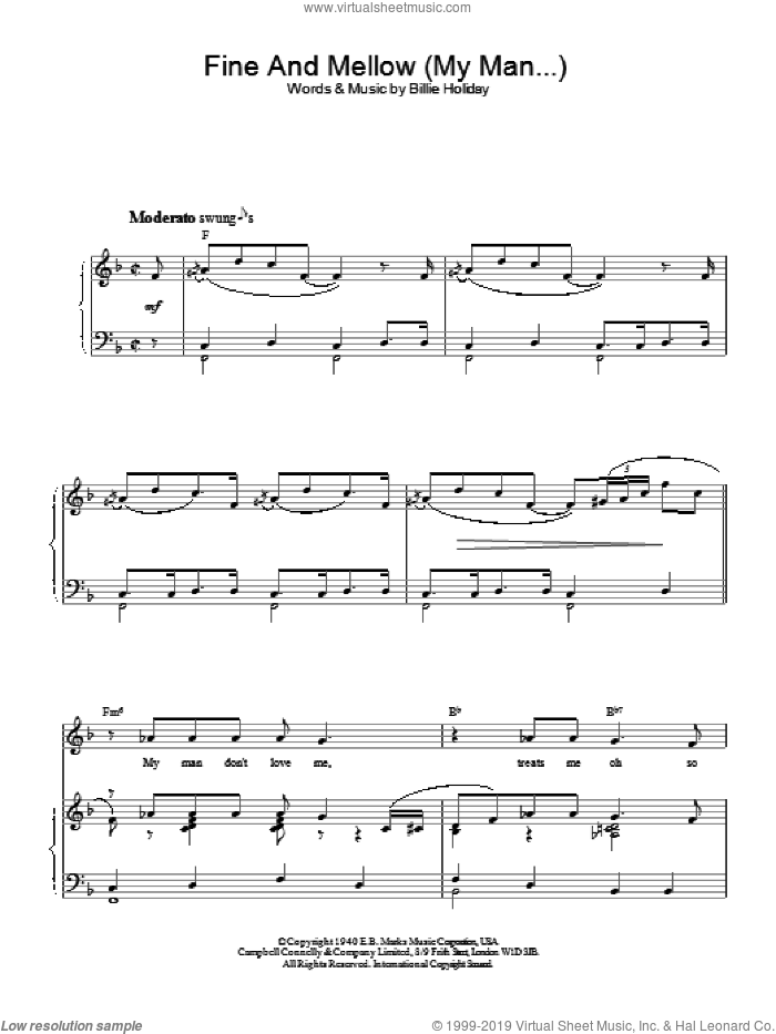 Fine And Mellow (My Man...) sheet music for voice, piano or guitar by Billie Holiday. Score Image Preview.