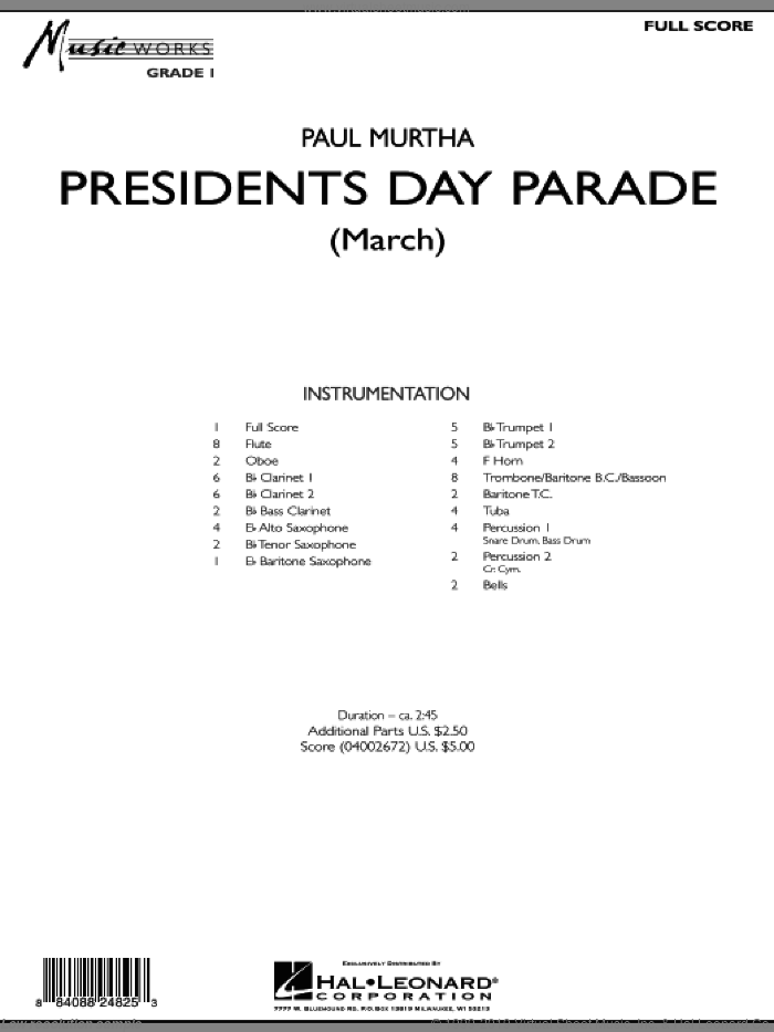 Presidents Day Parade (March) (COMPLETE) sheet music for concert band by Paul Murtha, intermediate. Score Image Preview.
