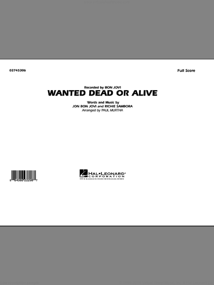 Wanted Dead or Alive (COMPLETE) sheet music for marching band by Bon Jovi, Richie Sambora and Paul Murtha, intermediate skill level