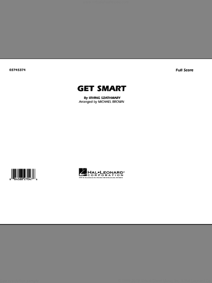 Get Smart (COMPLETE) sheet music for marching band by Irving Szathmary and Michael Brown, intermediate skill level