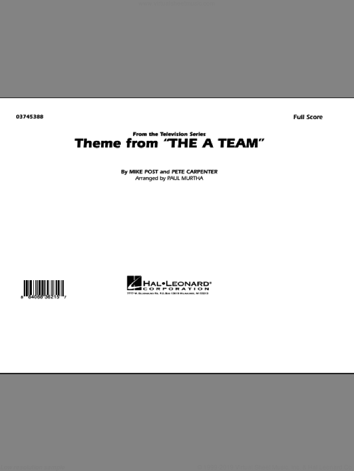 Theme from The A-Team (COMPLETE) sheet music for marching band by Mike Post, Pete Carpenter and Paul Murtha, intermediate marching band. Score Image Preview.