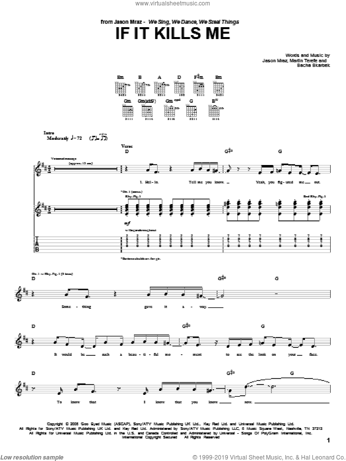 If It Kills Me sheet music for guitar (tablature) by Sacha Skarbek, Jason Mraz and Martin Terefe. Score Image Preview.