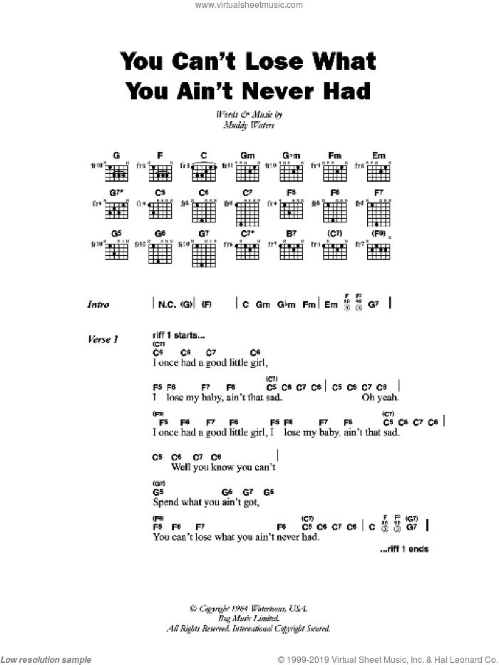 You Can't Lose What You Ain't Never Had sheet music for guitar (chords) by Muddy Waters. Score Image Preview.