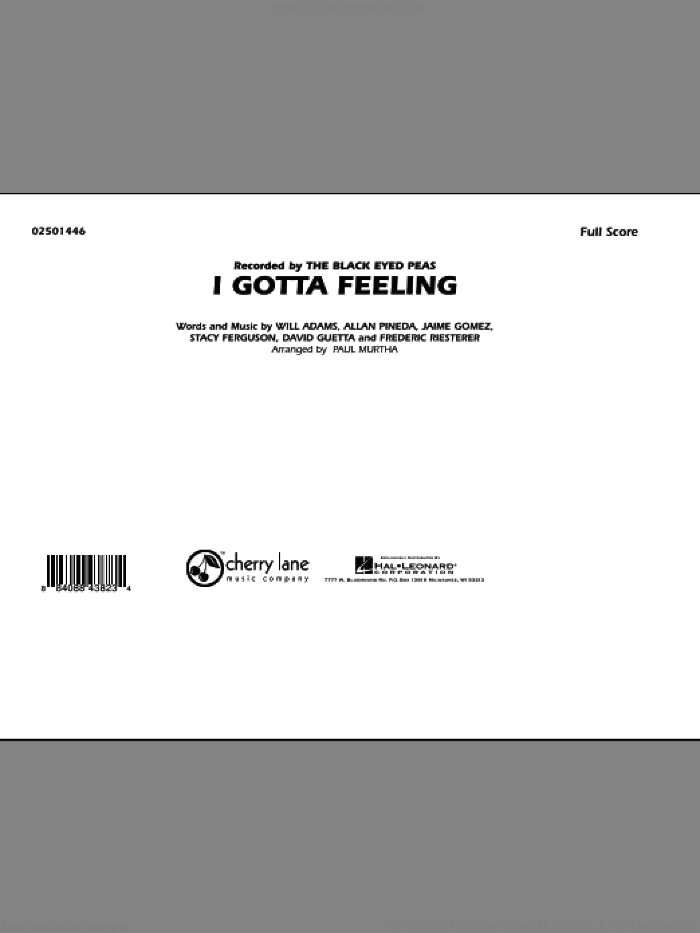 I Gotta Feeling (COMPLETE) sheet music for marching band by Will Adams, Allan Pineda, David Guetta, Frederic Riesterer, Jaime Gomez, Stacy Ferguson, Black Eyed Peas and Paul Murtha, intermediate skill level