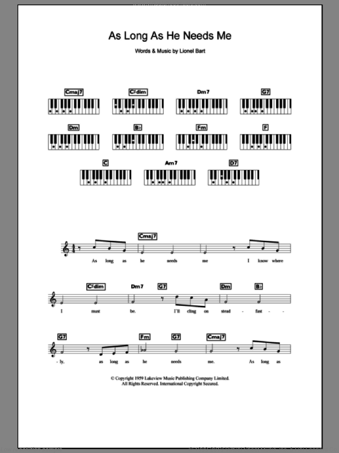 As Long As He Needs Me sheet music for piano solo (chords, lyrics, melody) by Lionel Bart and Oliver! (Musical), intermediate piano (chords, lyrics, melody)
