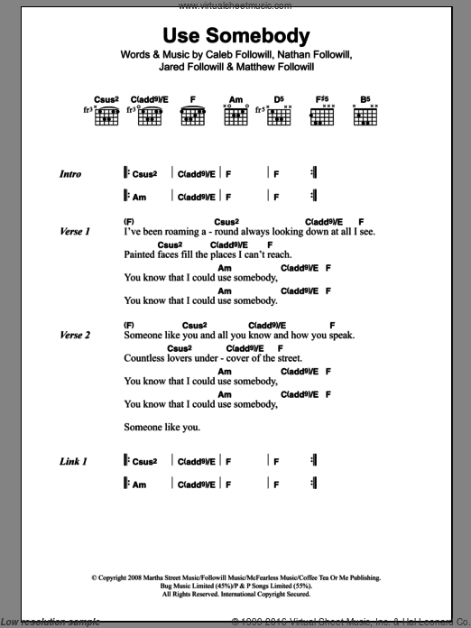 Use Somebody sheet music for guitar (chords) by Nathan Followill, Kings Of Leon, Caleb Followill and Matthew Followill. Score Image Preview.