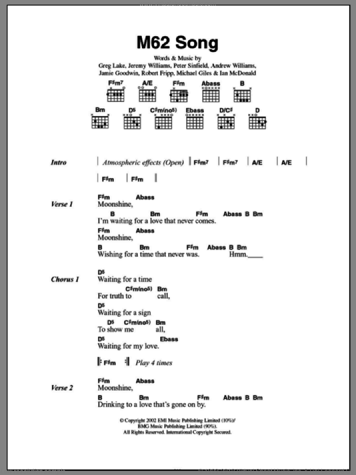 M62 Song sheet music for guitar (chords) by Robert Fripp, Andrew Williams, Greg Lake, Jeremy Williams and Peter Sinfield. Score Image Preview.