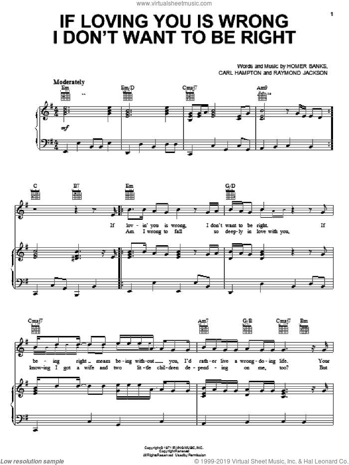 If Loving You Is Wrong I Don't Want To Be Right sheet music for voice, piano or guitar by Luther Ingram, Carl Hampton, Homer Banks and Raymond Jackson, intermediate skill level