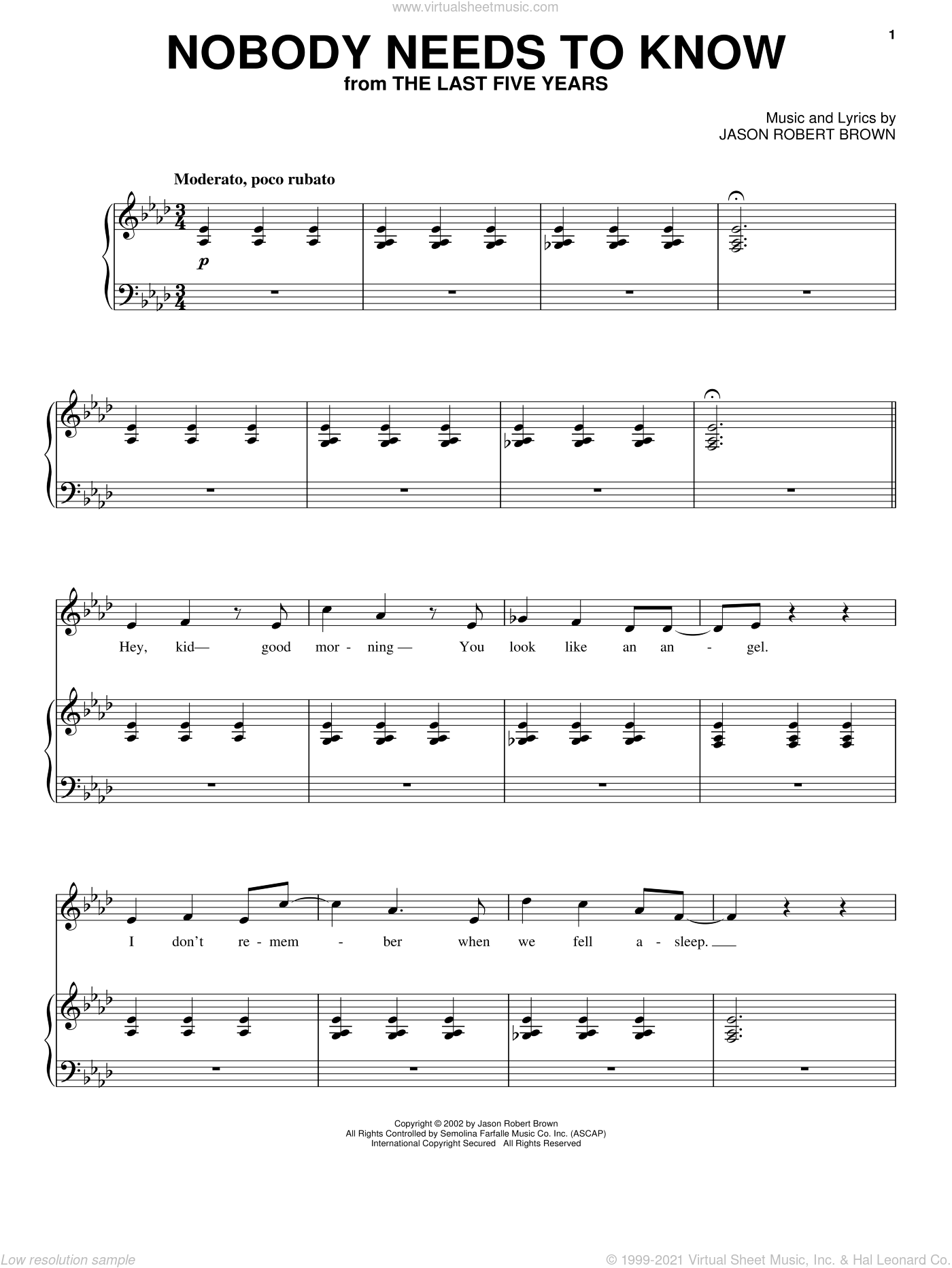 Nobody Needs To Know (from The Last 5 Years) sheet music for voice, piano or guitar by Jason Robert Brown and The Last Five Years (Musical), intermediate skill level