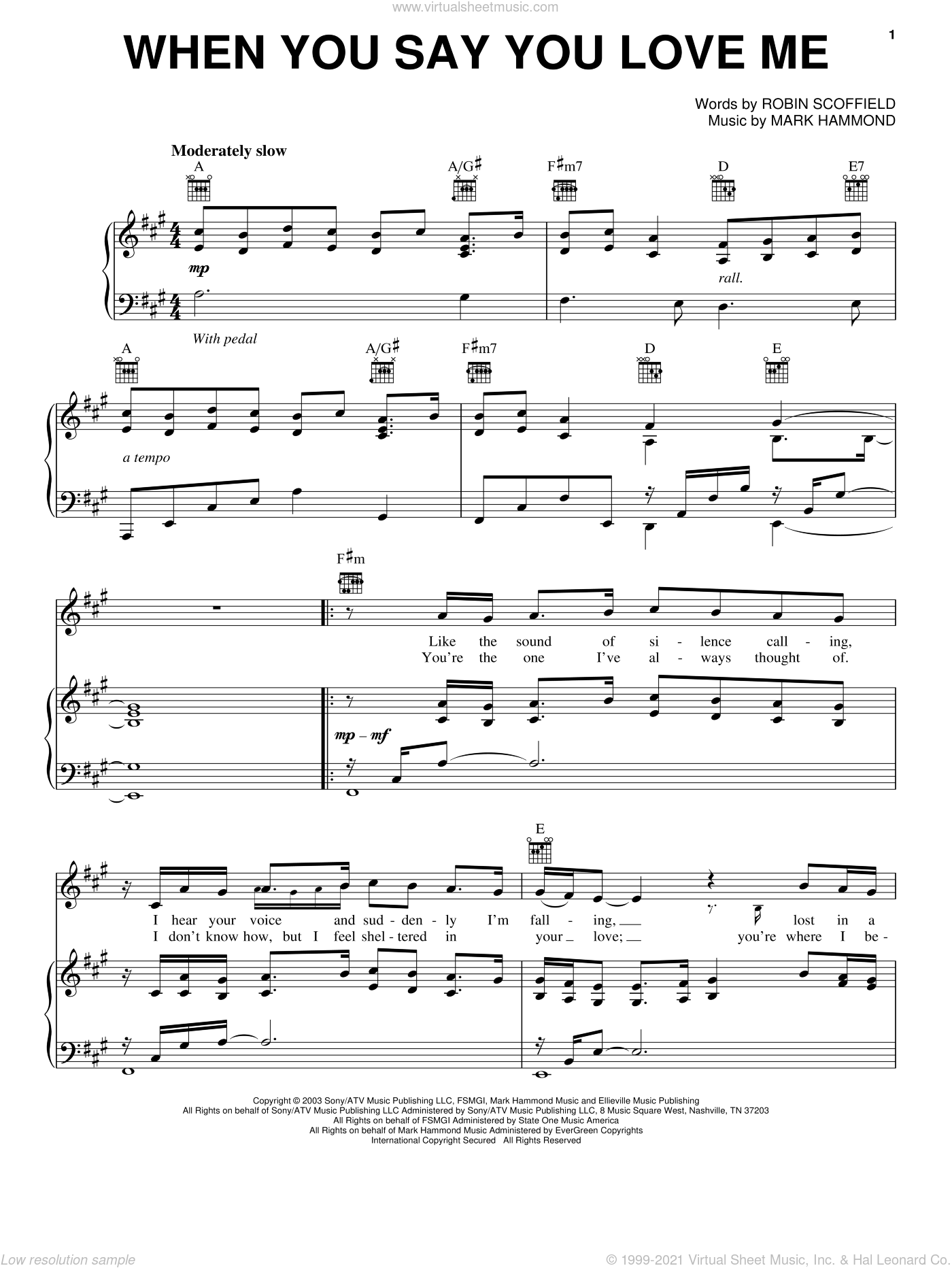 When You Say You Love Me sheet music for voice, piano or guitar by Robin Scoffield, Josh Groban and Mark Hammond. Score Image Preview.