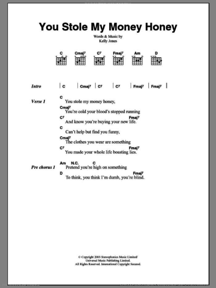 You Stole My Money Honey sheet music for guitar (chords) by Kelly Jones and Stereophonics. Score Image Preview.