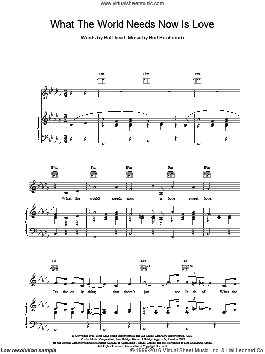 What The World Needs Now Is Love sheet music for voice, piano or guitar by Bacharach & David, Burt Bacharach and Hal David, intermediate. Score Image Preview.
