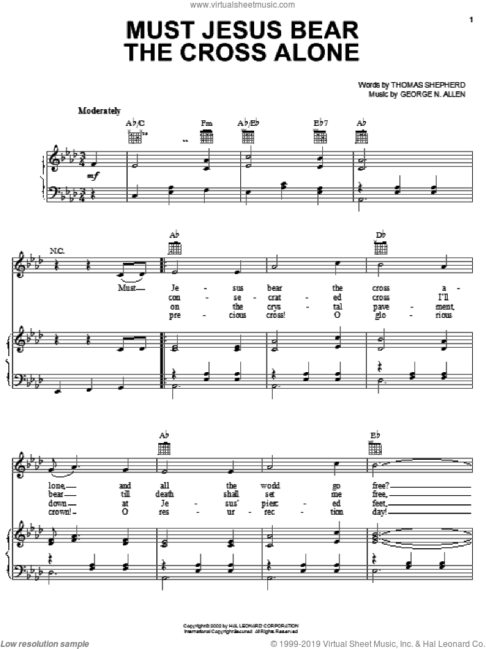 Must Jesus Bear The Cross Alone sheet music for voice, piano or guitar by George N. Allen and Thomas Shepherd, intermediate skill level