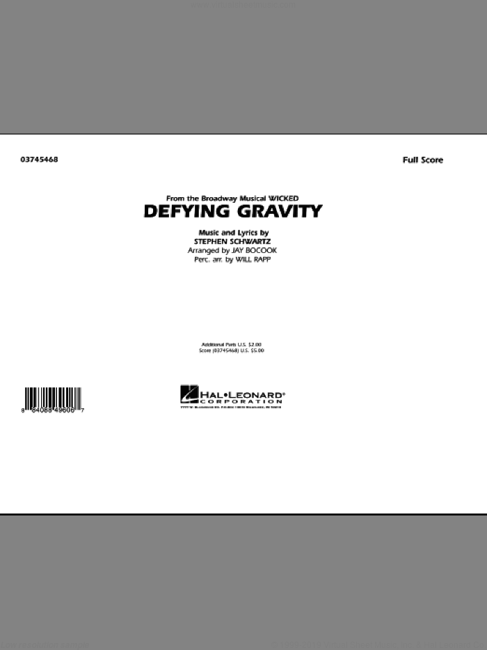 Defying Gravity (from Wicked) (COMPLETE) sheet music for marching band by Stephen Schwartz, Jay Bocook and Will Rapp, intermediate marching band. Score Image Preview.