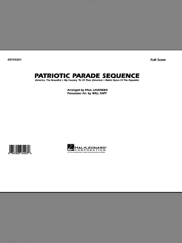 Patriotic Parade Sequence (COMPLETE) sheet music for marching band by Paul Lavender and Will Rapp, intermediate skill level