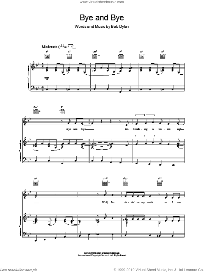 Bye and Bye sheet music for voice, piano or guitar by Bob Dylan. Score Image Preview.