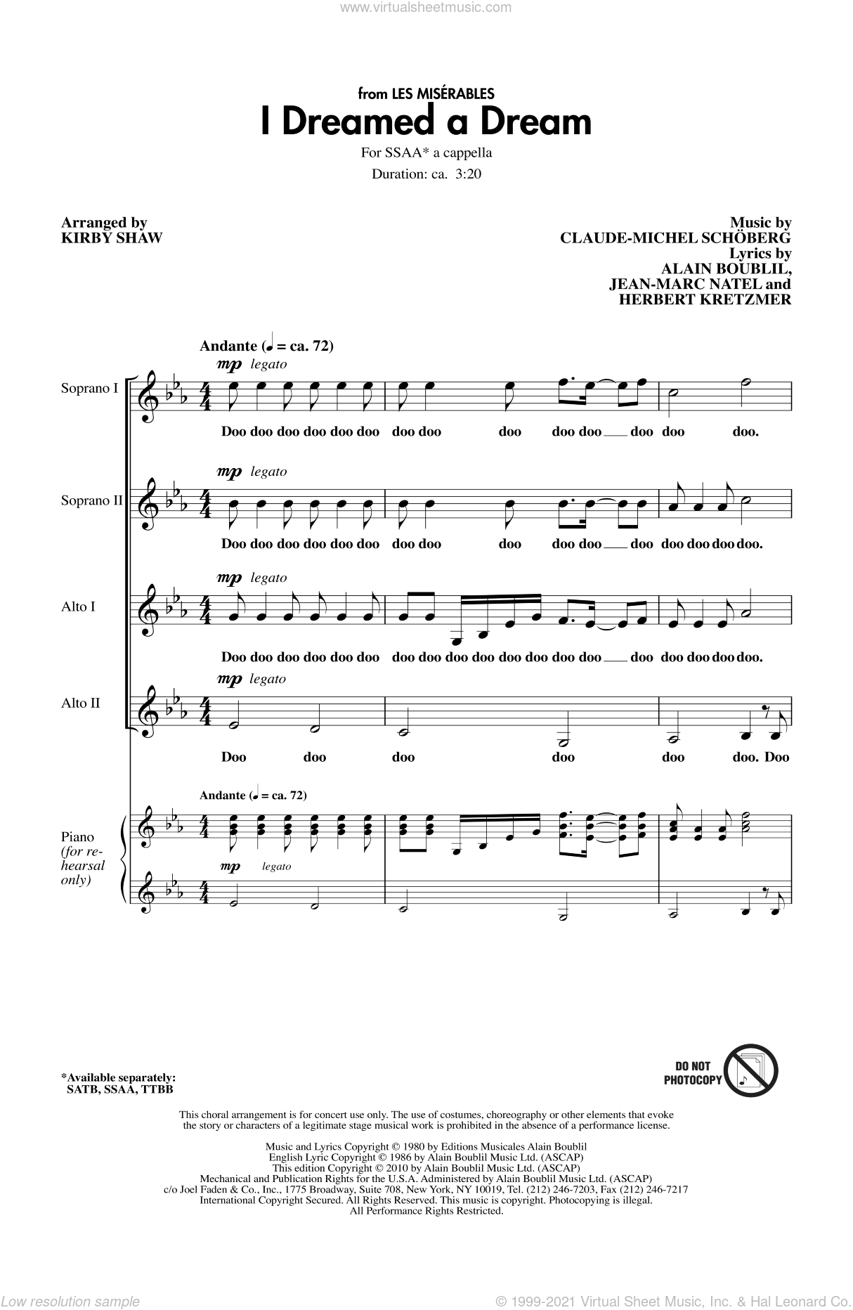 I Dreamed A Dream sheet music for choir (SSAA: soprano, alto) by Alain Boublil, Kirby Shaw, Claude-Michel Schonberg, Herbert Kretzmer and Jean-Marc Natel, intermediate. Score Image Preview.