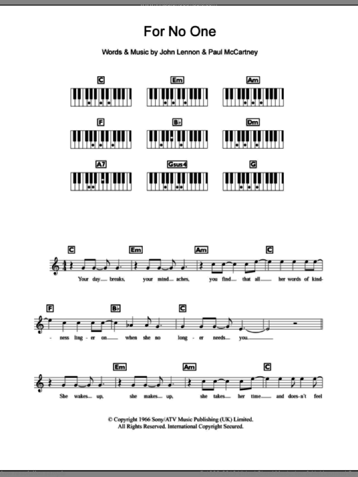 For No One sheet music for piano solo (chords, lyrics, melody) by The Beatles, John Lennon and Paul McCartney. Score Image Preview.