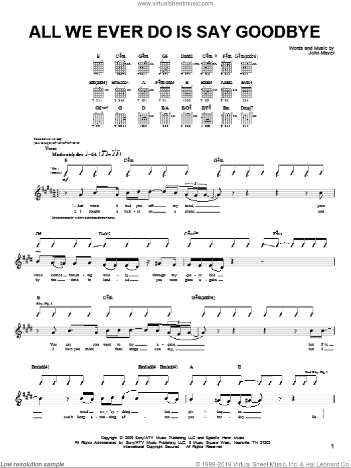 All We Ever Do Is Say Goodbye sheet music for guitar solo (chords) by John Mayer, easy guitar (chords). Score Image Preview.