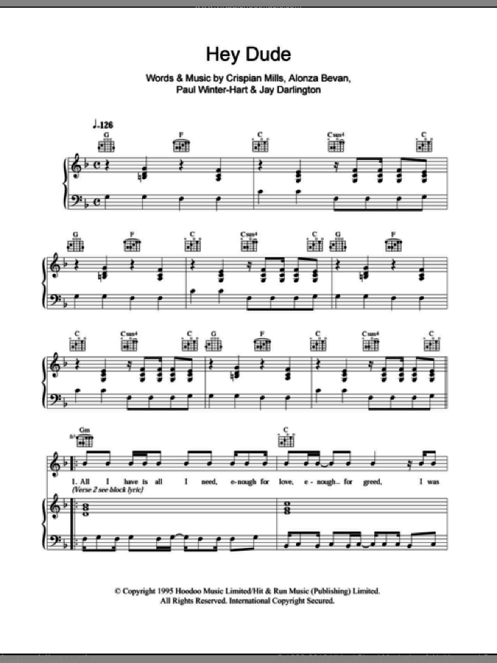 Hey Dude sheet music for voice, piano or guitar by Paul Winter-Hart, Kula Shaker, Alonza Bevan and Crispian Mills. Score Image Preview.