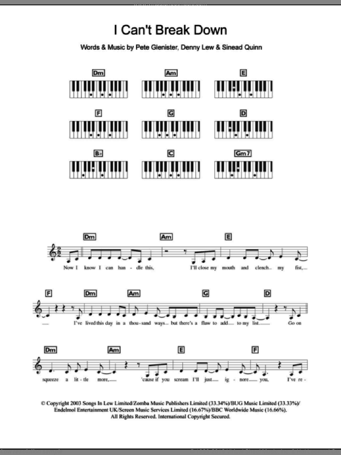 I Can't Break Down sheet music for piano solo (chords, lyrics, melody) by Sinead Quinn, Denny Lew and Pete Glenister, intermediate piano (chords, lyrics, melody)