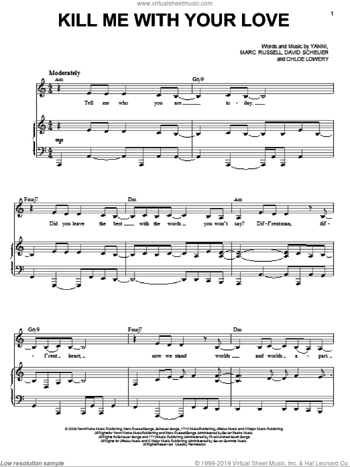 Kill Me With Your Love sheet music for voice, piano or guitar by Yanni, Chloe Lowery, David Scheuer and Mark Russell, intermediate skill level