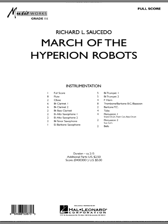 March Of The Hyperion Robots (COMPLETE) sheet music for concert band by Richard L. Saucedo, intermediate skill level