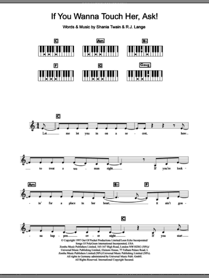 If You Wanna Touch Her, Ask! sheet music for piano solo (chords, lyrics, melody) by Shania Twain and Robert John Lange, intermediate piano (chords, lyrics, melody)