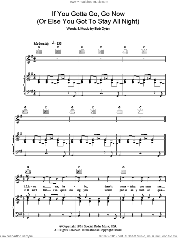 If You Gotta Go, Go Now sheet music for voice, piano or guitar by Bob Dylan. Score Image Preview.