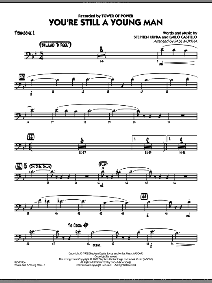 You're Still A Young Man sheet music for jazz band (trombone 1) by Paul Murtha, Emilio Castillo, Stephen Kupka and Tower Of Power, intermediate skill level