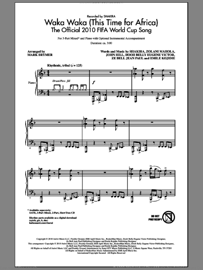Waka Waka (This Time For Africa) - The Official 2010 FIFA World Cup Song sheet music for choir (3-Part Mixed) by Shakira, John Hill and Mark Brymer, intermediate. Score Image Preview.
