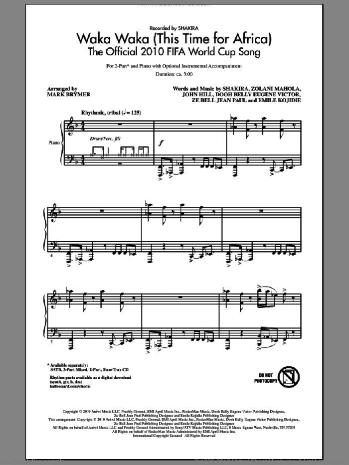 Waka Waka (This Time For Africa) - The Official 2010 FIFA World Cup Song sheet music for choir (2-Part) by Shakira, John Hill and Mark Brymer, intermediate duet. Score Image Preview.