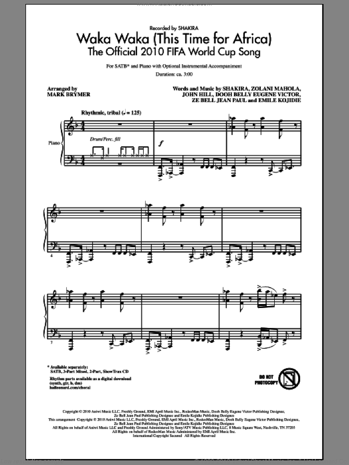 Waka Waka (This Time For Africa) - The Official 2010 FIFA World Cup Song sheet music for choir and piano (SATB) by Dooh Belly Eugene Victor, John Hill, Mark Brymer and Shakira. Score Image Preview.