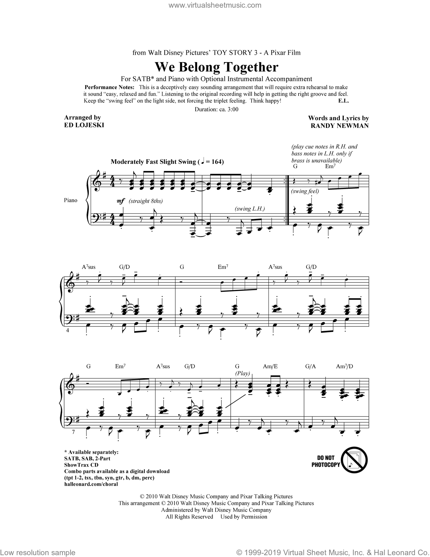 We Belong Together (from Toy Story 3) (arr. Ed Lojeski) sheet music for choir (SATB: soprano, alto, tenor, bass) by Randy Newman and Ed Lojeski, intermediate skill level