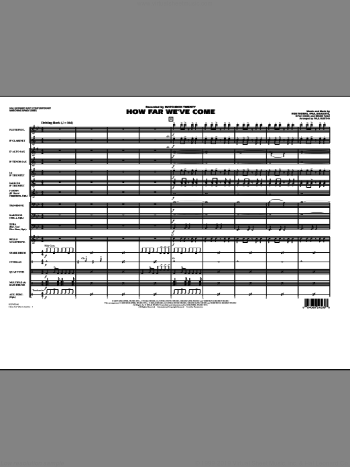How Far We've Come (COMPLETE) sheet music for marching band by Rob Thomas, Matchbox Twenty and Paul Murtha, intermediate. Score Image Preview.